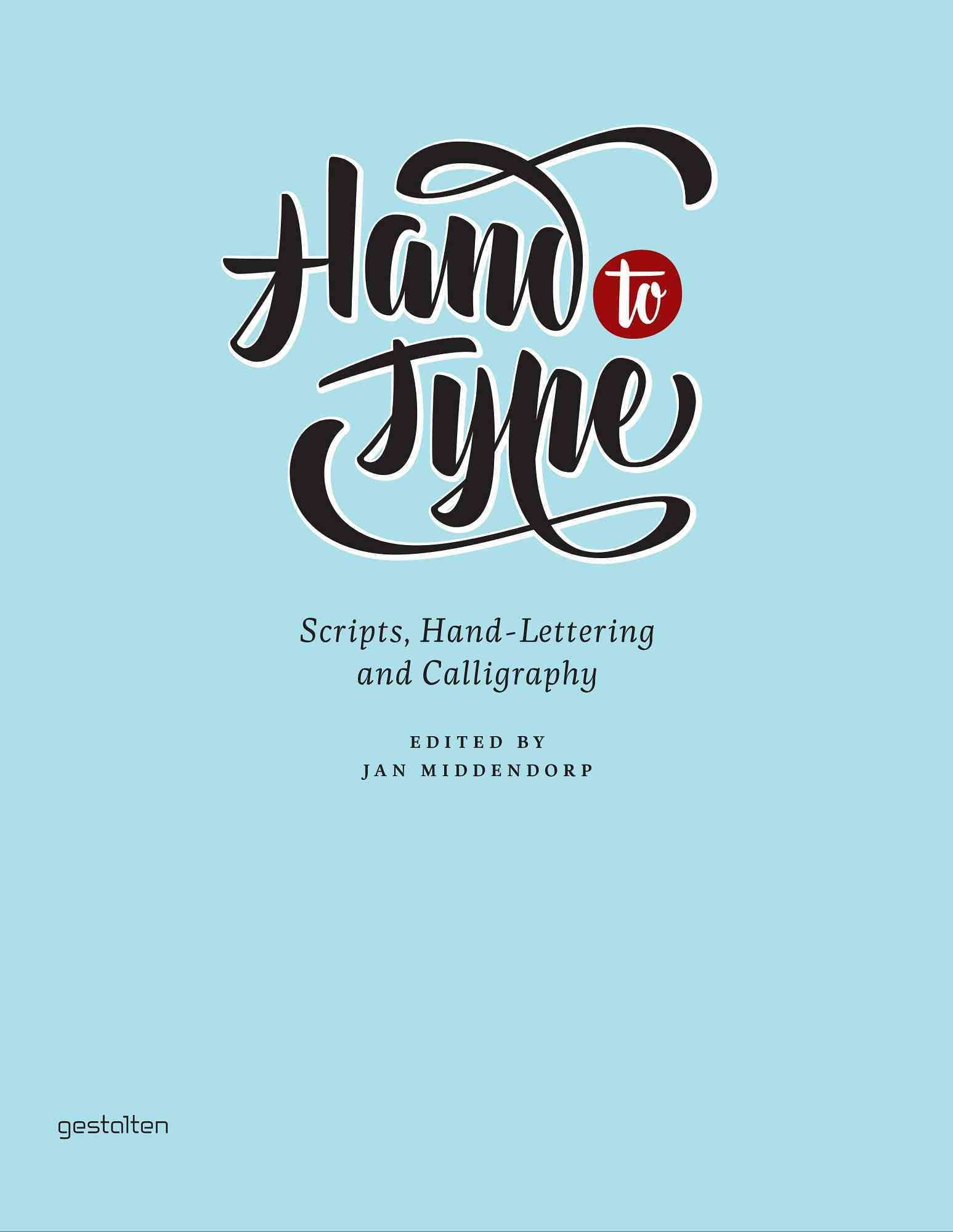 Hand to Type - Jan Middendorp